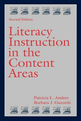 Literacy Instruction in the Content Areas - Literacy Teaching Series (Paperback)