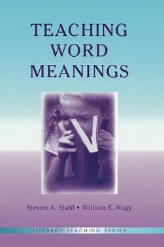 Teaching Word Meanings - Literacy Teaching Series (Hardback)