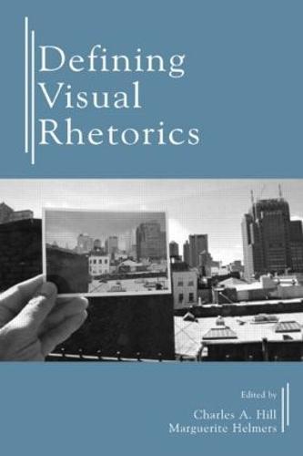 Defining Visual Rhetorics (Paperback)