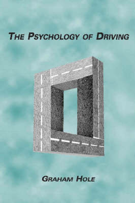 The Psychology of Driving (Hardback)