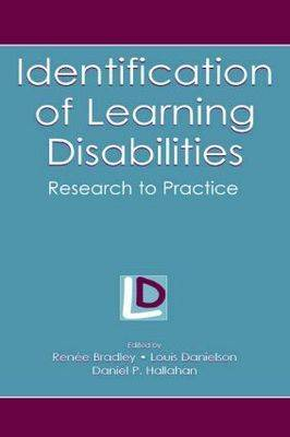 Identification of Learning Disabilities: Research To Practice - The LEA Series on Special Education and Disability (Paperback)