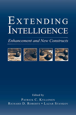 Extending Intelligence: Enhancement and New Constructs - Educational Psychology Series (Hardback)
