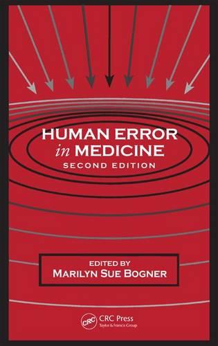Human Error in Medicine, Second Edition - Human Error and Safety (Paperback)