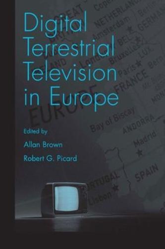 Digital Terrestrial Television in Europe (Hardback)