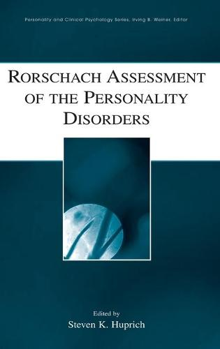 Rorschach Assessment of the Personality Disorders - Personality & Clinical Psychology (Hardback)
