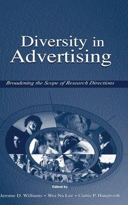 Diversity in Advertising: Broadening the Scope of Research Directions (Hardback)