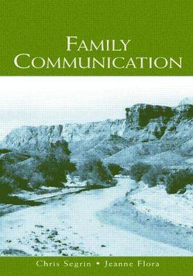 Family Communication - Routledge Communication Series (Paperback)