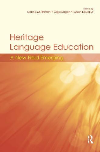 Heritage Language Education: A New Field Emerging (Hardback)