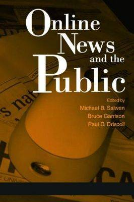Online News and the Public - Routledge Communication Series (Paperback)