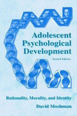 Adolescent Rationality and Development: Cognition, Morality, Identity, Second Edition (Paperback)