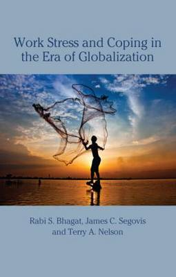 Work Stress and Coping in the Era of Globalization (Hardback)