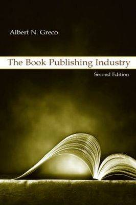 The Book Publishing Industry (Paperback)