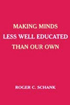 Making Minds Less Well Educated Than Our Own (Paperback)