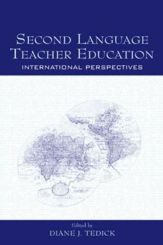 Second Language Teacher Education: International Perspectives (Hardback)