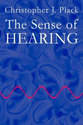 The Sense of Hearing (Hardback)