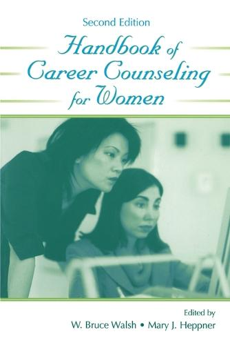 Handbook of Career Counseling for Women - Contemporary Topics in Vocational Psychology (Paperback)