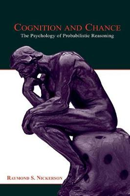 Cognition and Chance: The Psychology of Probabilistic Reasoning (Paperback)