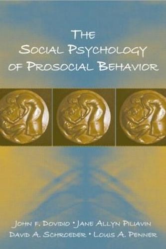 The Social Psychology of Prosocial Behavior (Paperback)