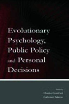 Evolutionary Psychology, Public Policy and Personal Decisions (Paperback)