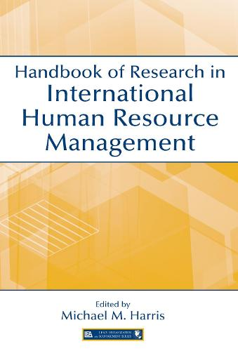 Handbook of Research in International Human Resource Management - Organization and Management Series (Hardback)