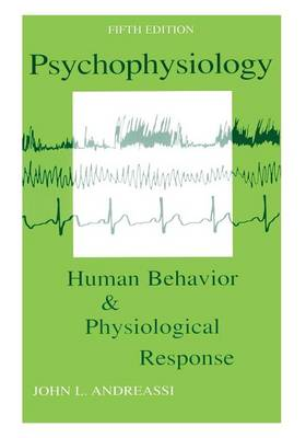 Psychophysiology: Human Behavior and Physiological Response (Paperback)