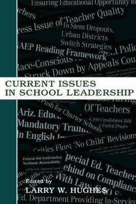 Current Issues in School Leadership (Paperback)