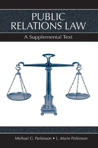 Public Relations Law: A Supplemental Text (Paperback)