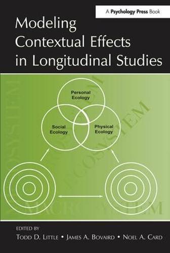 Modeling Contextual Effects in Longitudinal Studies (Hardback)