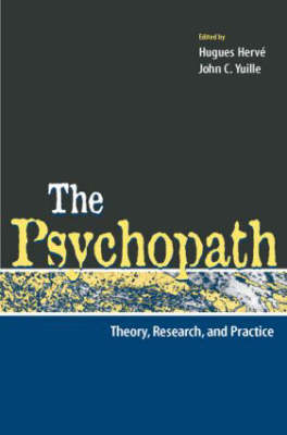 The Psychopath: Theory, Research, and Practice (Hardback)