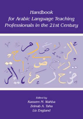 Handbook for Arabic Language Teaching Professionals in the 21st Century (Paperback)