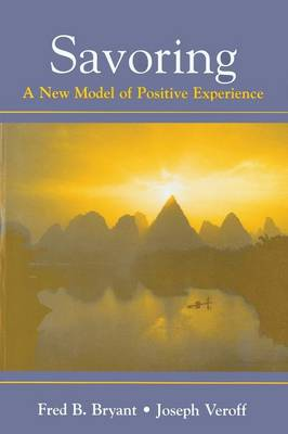 Savoring: A New Model of Positive Experience (Paperback)