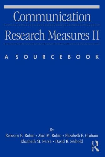 Communication Research Measures II: A Sourcebook - Routledge Communication Series (Paperback)