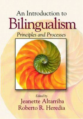 An Introduction to Bilingualism: Principles and Processes (Paperback)