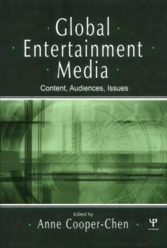 Global Entertainment Media: Content, Audiences, Issues - Routledge Communication Series (Hardback)