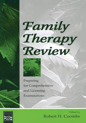 Family Therapy Review: Preparing for Comprehensive and Licensing Examinations (Paperback)