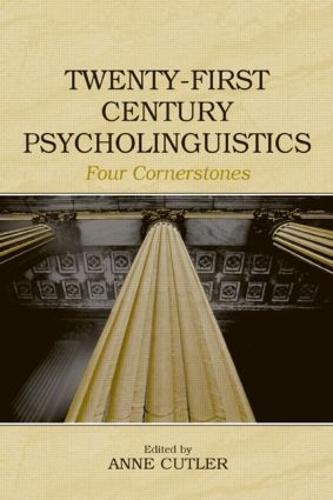Twenty-First Century Psycholinguistics: Four Cornerstones (Hardback)