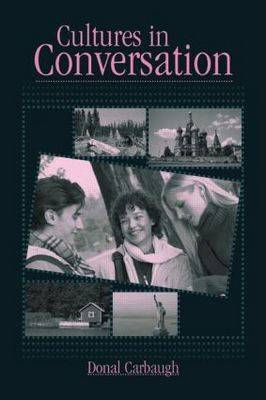 Cultures in Conversation - Routledge Communication Series (Paperback)