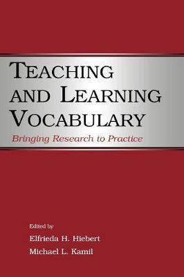 Teaching and Learning Vocabulary: Bringing Research to Practice (Paperback)