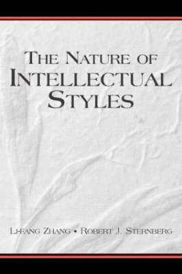 The Nature of Intellectual Styles - Educational Psychology Series (Paperback)