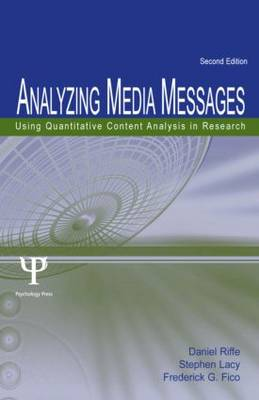 Analyzing Media Messages: Using Quantitative Content Analysis in Research (Hardback)