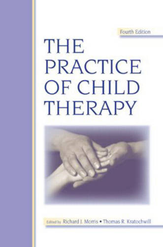 The Practice of Child Therapy (Hardback)