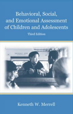 Behavioral, Social, and Emotional Assessment of Children and Adolescents (Hardback)