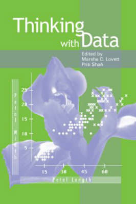 Thinking With Data - Carnegie Mellon Symposia on Cognition Series (Hardback)