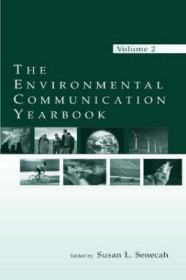 The Environmental Communication Yearbook: Volume 2 (Hardback)