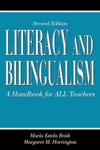 Literacy and Bilingualism: A Handbook for ALL Teachers (Paperback)