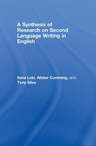 A Synthesis of Research on Second Language Writing in English (Hardback)