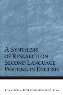 A Synthesis of Research on Second Language Writing in English (Paperback)