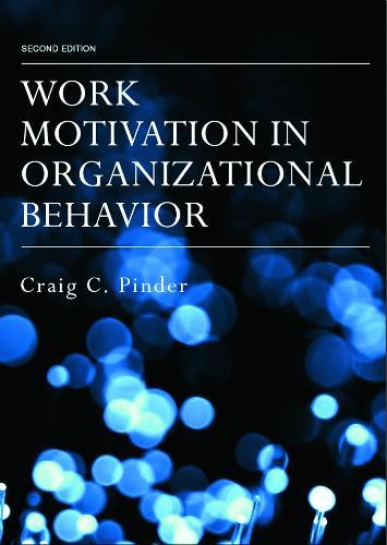 Work Motivation in Organizational Behavior (Hardback)