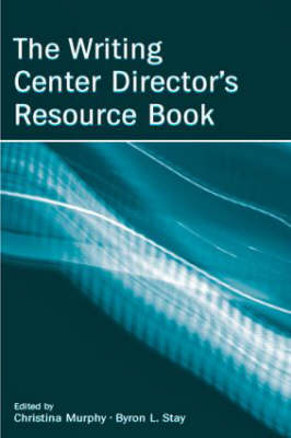 The Writing Center Director's Resource Book (Hardback)