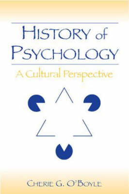 History of Psychology: A Cultural Perspective (Hardback)